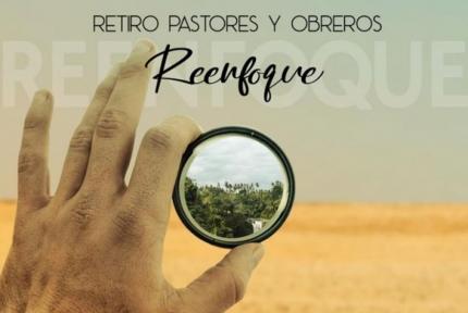 Retiro Pastores y Obreros